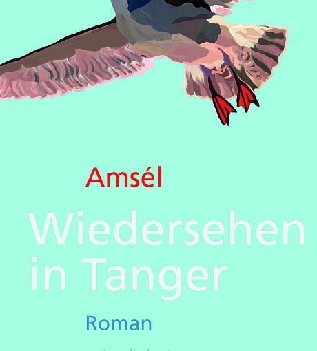 Amsél – Wiedersehen in Tanger